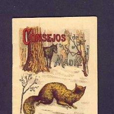 Libros antiguos: CUENTO DE CALLEJA: CONSEJOS DE MADRE. SERIE RECREO INFANTIL, 7 X 10 CMS (SERIE I NUM.2). Lote 6145307