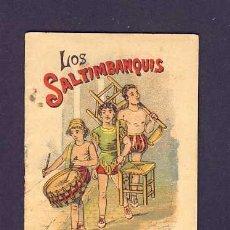 Libros antiguos: CUENTO DE CALLEJA: LOS SALTIMBANQUIS. SERIE RECREO INFANTIL, 7 X 10 CMS (SERIE I NUM.18). Lote 6145331