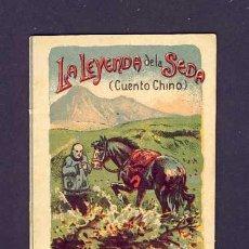 Libros antiguos: CUENTO DE CALLEJA: LA LEYENDA DE LA SEDA. SERIE RECREO INFANTIL, 7 X 10 CMS (SERIE III NUM.53). Lote 6145386