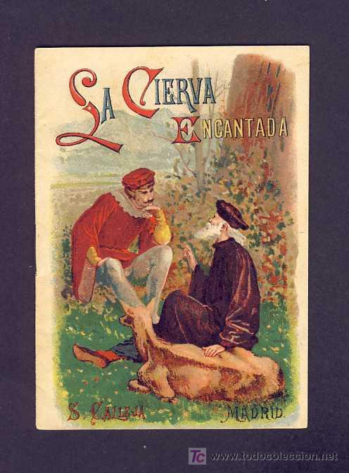 CUENTO DE CALLEJA: LA CIERVA ENCANTADA. SERIE BIBL.CUENTOS PARA NIÑOS, 10 X 14'5 CMS (TOMO 46) (Libros Antiguos, Raros y Curiosos - Literatura Infantil y Juvenil - Cuentos)