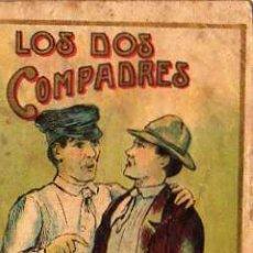 Libros antiguos: LOS DOS COMPADRES, BIBLIOTECA INFANTIL, ANTONIO PI, EDT. SERIE 7 Nº2. Lote 6242399