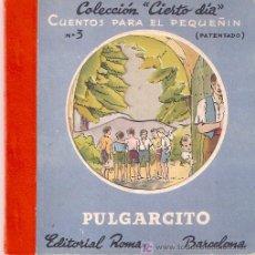 Libros antiguos: PULGARCITO. CUENTO TROQUELADO. EDITORIAL ROMA.. Lote 17755401