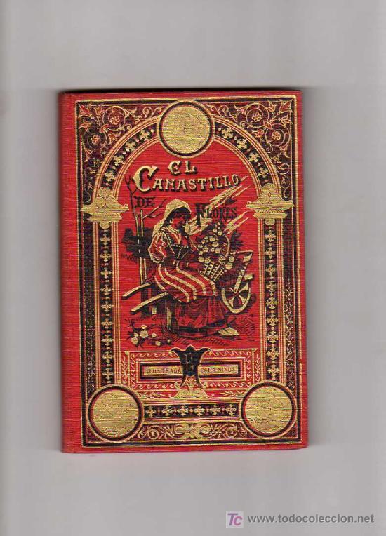 EL CASTILLO DE FLORES, CUENTO, EDT, SATURNINO CALLEJA, BIBLIOTECA ILUSTRADA TOMO XXVI (Libros Antiguos, Raros y Curiosos - Literatura Infantil y Juvenil - Cuentos)