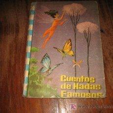 Libros antiguos: CUENTOS DE HADAS FAMOSAS. Lote 13775300