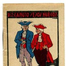 Libros antiguos: CUENTO CALLEJA PEQUEÑO, DON CANUTO SESOS HUECOS, T281. Lote 24707022