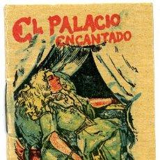 Libros antiguos: CUENTO CALLEJA PEQUEÑO, EL PALACIO ENCANTADO, T72. Lote 6897633