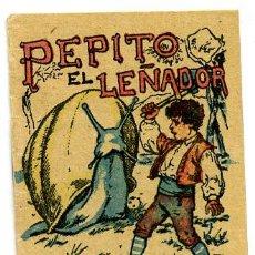 Libros antiguos: CUENTO CALLEJA PEQUEÑO, PEPITO EL LEÑADOR, T253. Lote 6897773