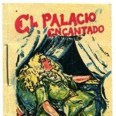 Libros antiguos: CUENTO CALLEJA PEQUEÑO, PINOCHO, EL PALACIO ENCANTADO, T72. Lote 6934876