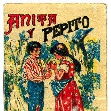 Libros antiguos: CUENTO CALLEJA PEQUEÑO, ANITA Y PEPITO, T81. Lote 6934976