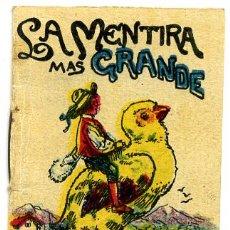 Libros antiguos: CUENTO CALLEJA PEQUEÑO, PINOCHO, LA MENTIRA MAS GRANDE, T147. Lote 6943025