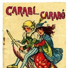 Libros antiguos: CUENTO CALLEJA PEQUEÑO, PINOCHO, CARABI... CARABO, T266. Lote 6947770