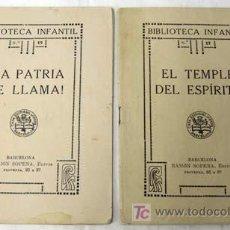 Alte Bücher - La patria te llama y El Temple del Espíritu Cuentos Biblioteca Infantil Ramón Sopena nº 17 y 19 - 6960464