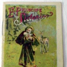 Libros antiguos: CUENTO SATURNINO CALLEJA EL PRÍNCIPE SIDERICO. Lote 7007344