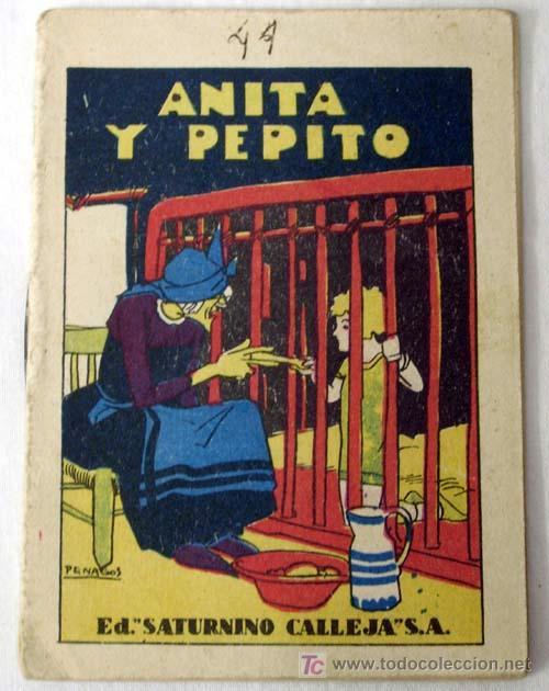 CUENTO CALLEJA ANITA Y PEPITO (Libros Antiguos, Raros y Curiosos - Literatura Infantil y Juvenil - Cuentos)