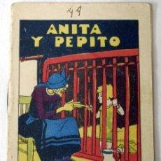 Libros antiguos: CUENTO CALLEJA ANITA Y PEPITO. Lote 7007506