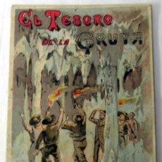 Libros antiguos: EL TESORO DE LA GRUTA CUENTO SATURNINO CALLEJA TOMO 15 AÑOS 20 SELLO LIBRERÍA MODERNA CÓRDOBA. Lote 18310086