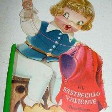 Libros antiguos: ANTIGUO CUENTO TROQUELADO DE JUAN FERRANDIZ - EL SASTRECILLO VALIENTE - 6ª EDICION - AÑO 1962 - TAL . Lote 7043373