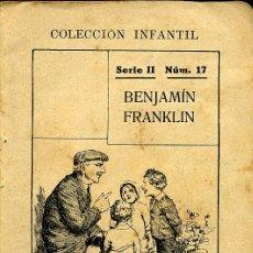Libros antiguos: BENJAMÍN FRANKLIN - COLECCIÓN INFANTIL. Lote 7302657
