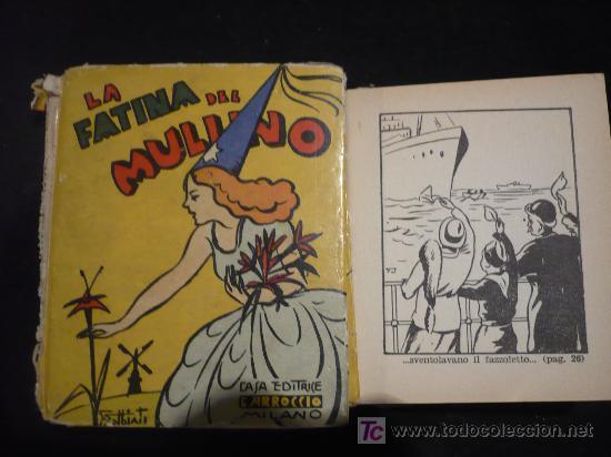 LA FATINA DEL MULINO. ED. CARROCCIO. 52 PAG. 1935 (Libros Antiguos, Raros y Curiosos - Literatura Infantil y Juvenil - Cuentos)