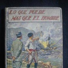 Libros antiguos: LO QUE PUEDE MAS QUE EL HOMBRE, EMILILO GOMEZ DE MIGUEL. EDI.SOPENA. 1963.1ºED.. Lote 27118511
