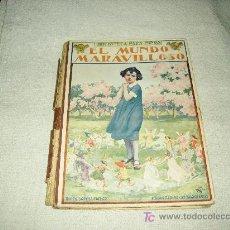 Libros antiguos: EL MUNDO MARAVILLOSO . Lote 26502570