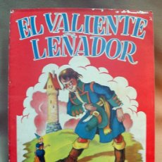 Libros antiguos: EL VALIENTE LEÑADOR EDITORIAL SIGMAR RODOLFO DAN 1950 . Lote 14327855