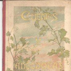 Libros antiguos: CUENTOS Y ANECDOTAS CARLOS ARAUJO 1896. Lote 10378541