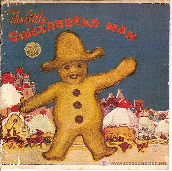 THE LITTLE GINGERBREAD MAN. NEW YORK : ROYAL BAKING POWDER CO, 1923. 18X18CM. 14 P. (Libros Antiguos, Raros y Curiosos - Literatura Infantil y Juvenil - Cuentos)