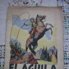 Livros antigos: EL AGUILA DE FUEGO,,,,EDITORIAL ESPAÑOLAS.A.. Lote 25112387