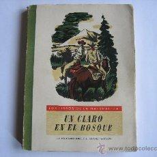 Libros antiguos: UN CLARO DEL BOSQUE. M.CONSTANTIN. Lote 27560213