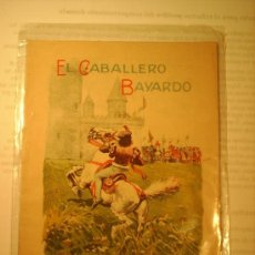 Libros antiguos: ELCABALLERO BAYARDO SATURNINO CALLEJA. Lote 16223713