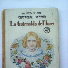 Libros antiguos: LA GUIRNALDA DE FLORES BIBLIOTECA SELECTA 1942. Lote 20716900