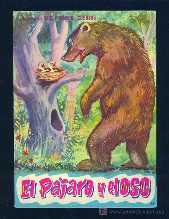 EL PAJARO Y EL OSO. COLECCION MIS PRIMEROS CUENTOS. EDITORIAL FHER. (Libros Antiguos, Raros y Curiosos - Literatura Infantil y Juvenil - Cuentos)