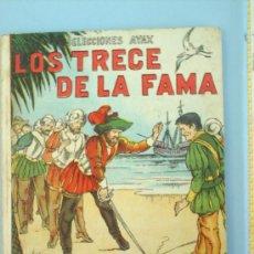 Libros antiguos: LOS TRECE DE LA FAMA 1955. Lote 130588056