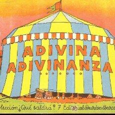 Libri antichi: ADIVINA ADIVINANZABARCELONA : ED DURAN, S.A. COL. QUE SALDRA? Nº7 14X19CM. 16 P. PAG. DESPLEGABLES. Lote 14593294