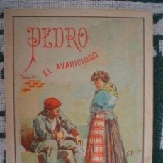 Libros antiguos: PEDRO EL AVARICIOSO - CUENTOS PARA NIÑOS - HIJOS DE SANTIAGO RODRÍGUEZ. Lote 8566038