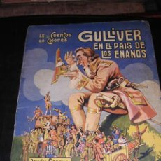 Libros antiguos: GULLIVER EN EL PAIS DE LOS ENANOS, EDT, RAMON SOPENA, DIBUJOS DE ASHA, IX -CUENTOS EN COLOR. Lote 8661133