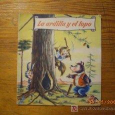 Libros antiguos: LA ARDILLA Y EL TOPO. Lote 8786780