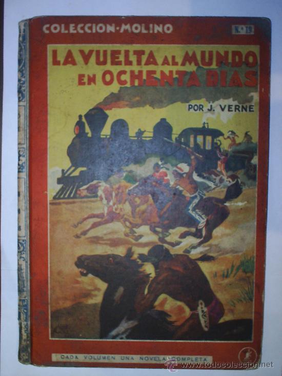 LA VUELTA AL MUNDO EN OCHENTA DIAS-1941- -COLECCION MOLINO N.19 (Libros Antiguos, Raros y Curiosos - Literatura Infantil y Juvenil - Cuentos)