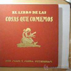 Libros antiguos: EL LIBRO DE LAS COSAS QUE COMEMOS EDIT. JUVENTUD -----1959---. Lote 23030308