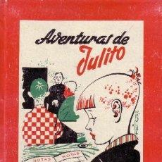 Libros antiguos: AVENTURAS DE JULITO (A/ CUENTO- 030, 4). Lote 14444630