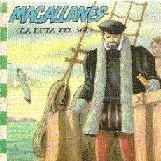 Libros antiguos: LA RUTA DEL SOL (FERNANDO DE MAGALLANES). COLECCIÓN FELICIDAD, 1963. ILUSTRADO.. Lote 20355145