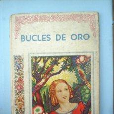 Libros antiguos: BUCLES DE ORO-EDITOR JOSE BALLESTA-ILUSTACIONES DE ROSARIVO. Lote 26473923