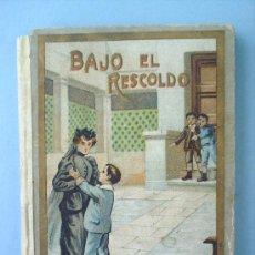 Libros antiguos: PEQUEÑO LIBRO , BAJO EL RESCOLDO-POR ALFREDO OPISO-EDIT. ROVIRA Y CHIQUES. Lote 16295827