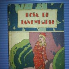 Libros antiguos: ROSA DE TANEMBURGO-SATURNINO CALLEJA. Lote 16155847
