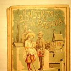 Libros antiguos: EL NEGRITO Y LA PASTORA-SATURNINO CALLEJA. Lote 9942212