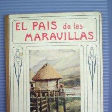 Libros antiguos: EL PAIS DE LAS MARAVILLA-1917-EDITA RAMON SOPENA. Lote 20753970