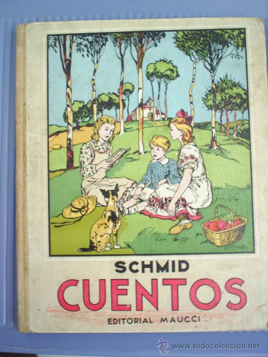 CUENTOS DE-SCHMID-1942-EDIT.MAUCCI (Libros Antiguos, Raros y Curiosos - Literatura Infantil y Juvenil - Cuentos)