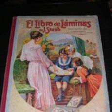 Libros antiguos: EL LIBRO DE LAMINAS DE J. STAUB CON TEXTO DE U. KOLLBRUNNER, IMPRESIONANTES LAMINAS A COLOR, 1923. Lote 12048022