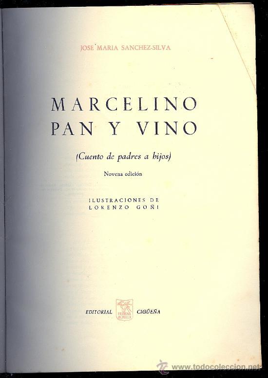 Libros antiguos: MARCELINO PAN Y VINO. JOSE MARIA SANCHEZ - SILVA. ED. CIGUEÑA. 9º ED. 7 PAGS. 9 X 11´5 CM. - Foto 2 - 15725820